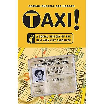 Taxi!: en Social historie i New York City Cabdriver