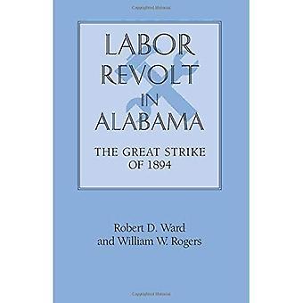 Labor Revolt in Alabama : The Great Strike of 1894