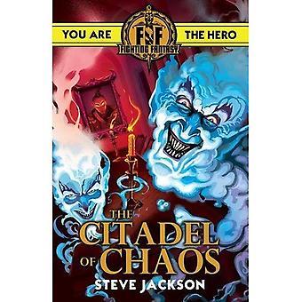 Fighting Fantasy: Zitadelle des Chaos (Fighting Fantasy)