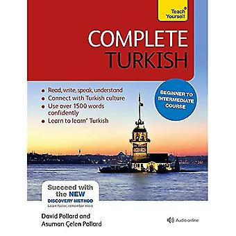 Complete Turkish Beginner to Intermediate Course: (Book and audio support) Learn to read, write, speak and understand...