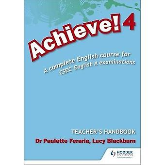 Achieve! Teacher Handbook 4: A Complete English Course for CSEC English A