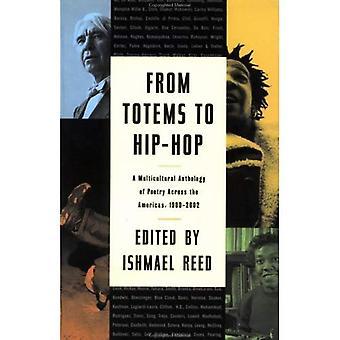Des Totems de Hip Hop: une anthologie multiculturelle de la poésie à travers les Amériques 1900-2002