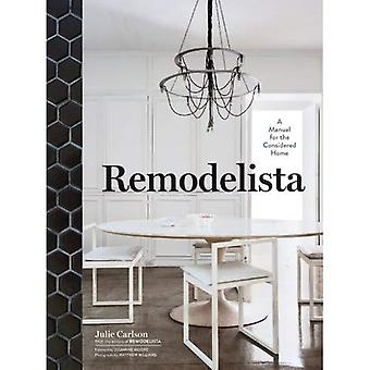Remodelista: A Manual for the Considered Home