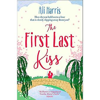 The First Last Kiss by The First Last Kiss - 9781471178597 Book