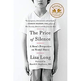 Price of Silence, The : A Mom's Perspective on Mental Illness