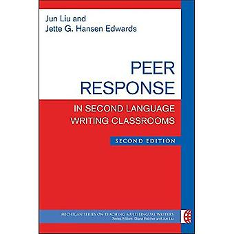 Peer Response in Second Language Writing Classrooms (The Michigan Series on Teaching Multilingual Writers)