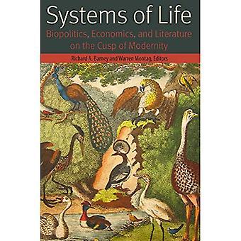 Systemen van leven: biopolitiek, economie en literatuur over de Cusp van de moderniteit (vormen van leven)