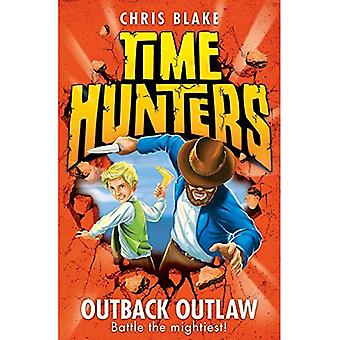Outback Outlaw (Time Hunters, Book 9)