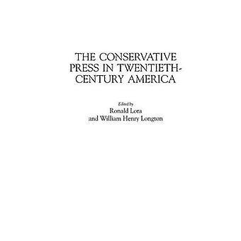 Den konservative presse i TwentiethCentury Amerika af Lora & Ronald