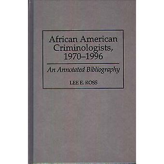 Criminologistas americanas Africano 19701996 uma bibliografia comentada por Ross & Lee