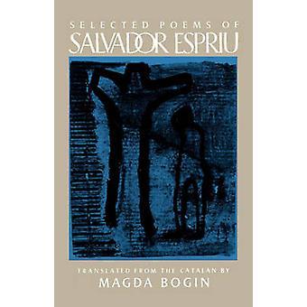 Selected Poems of Salvador Espriu by Espriu & Salvador