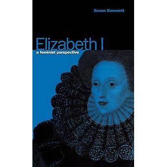 Elizabeth ho una prospettiva femminista di Bassnett & Susan