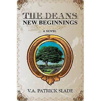OS DECANOS novos começos por Slade & Patrick V.A.