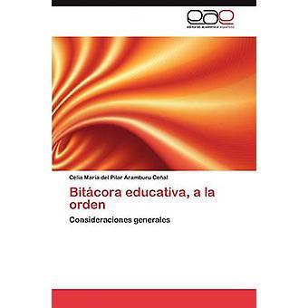 Bitácora Educativa a la Orden de Aramburu Cenal Celia Maria Del Pilar