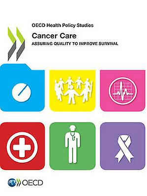 Cancer Care Assuring Quality to Improve Survival by Oecd