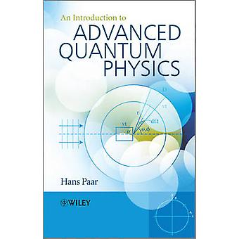 Un'introduzione all'avanzata fisica quantistica da Hans Paar - 9780470686