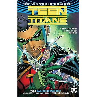 Teen Titans TP Vol 1 Damian Knows Best (Rebirth) by Benjamin Percy -