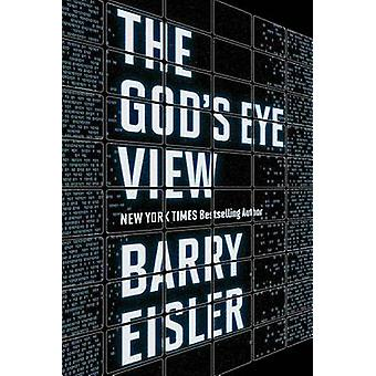 The God's Eye View by Barry Eisler - 9781503951518 Book