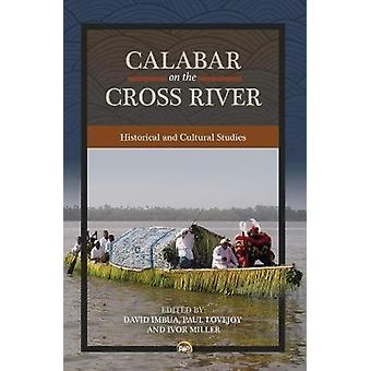 Calabar On The Cross River - Historical and Cultural Studies - 9781569