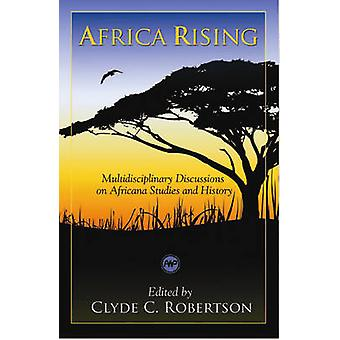 Africa Rising - Multidisciplinary Discussions on Africana Studies and