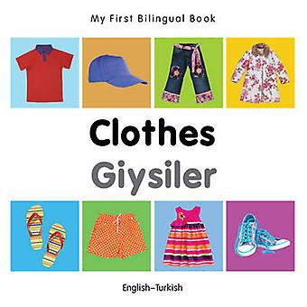 My First Bilingual Book - Clothes by Milet - 9781840598711 Book