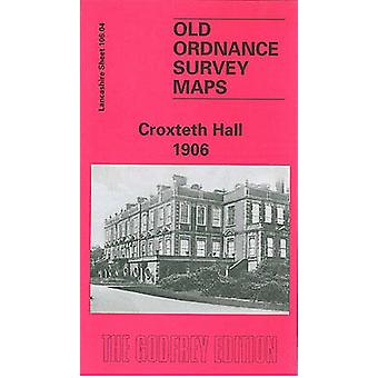Croxteth Hall 1906 - Lancashire Sheet 106.04 (Facsimile of 1906 ed) by