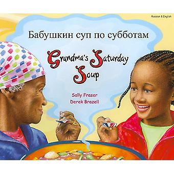 Grandma's Saturday Soup in Russian and English by Sally Fraser - Dere