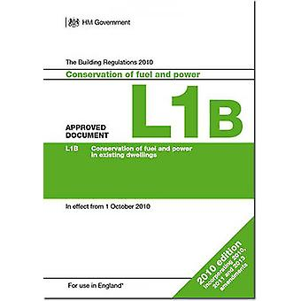 The Approved Document L1B - Conservation of Fuel and Power in Existing