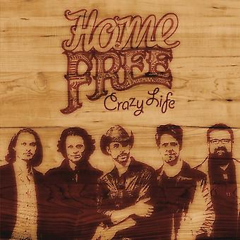 Home Free - Crazy Life [CD] USA import