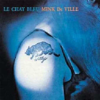 Mink Deville - La Chat Bleu [CD] USA importerer