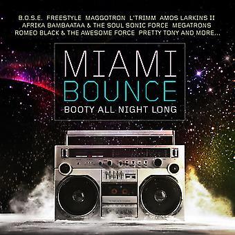 Verschiedene Künstler - Miami Bounce: Beute All Night Long [CD] USA import
