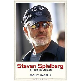Steven Spielberg - A Life in Films by Molly Haskell - 9780300186932 Bo