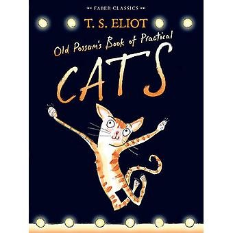 Old Possum's Book of Practical Cats - With Illustrations by Rebecca As