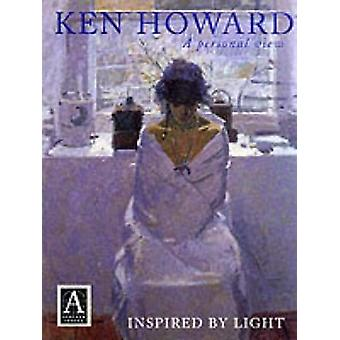 Inspired by Light - A Personal View (New edition) by Ken Howard - Sall