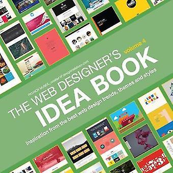 Web Designer's Idea Book - Inspiration from the Best Web Design Trends