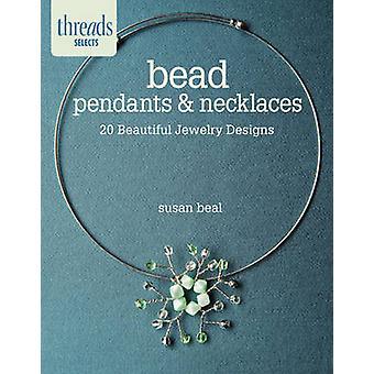 Perles pendentifs et colliers - 20 dessins de beaux bijoux par Susan être