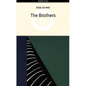 The Brothers by Reza de Wet - 9781840022353 Book