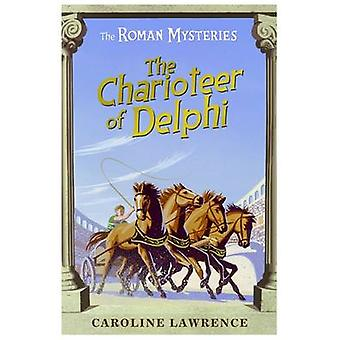 The Charioteer of Delphi by Caroline Lawrence - Andrew Davidson - 978