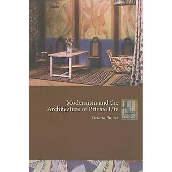 Moderne und die Architektur des privaten Lebens von Victoria Rosner - 9