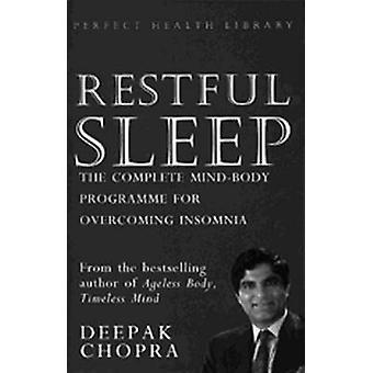 Erholsamer Schlaf - das komplette Mind/Body-Programm für die Überwindung von Insomn