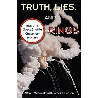 Truth - Lies and O-Rings - Inside the Space Shuttle 'Challenger' Disas
