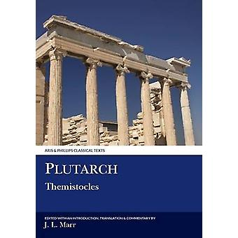 Plutarch - Themistocles by John L. Marr - 9780856686771 Book