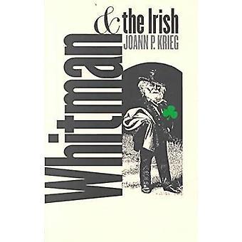 Whitman and the Irish by Joann P. Krieg - 9780877457305 Book