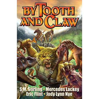 By Tooth and Claw by Bill Fawcett - 9781476780405 Book
