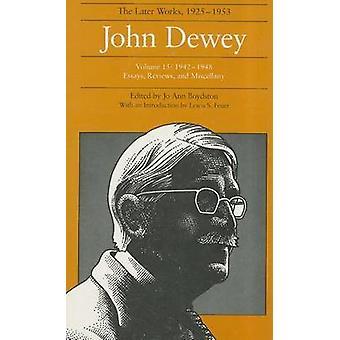 Die gesammelte Werke von John Dewey - Letzteres funktioniert - 1925-1953-v. 15