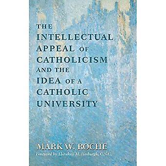 El atractivo intelectual del catolicismo y la Idea de una Universidad Católica