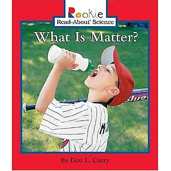 What Is Matter? (Rookie Read-About Science)
