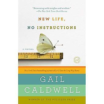 New Life, No Instructions: A Memoir