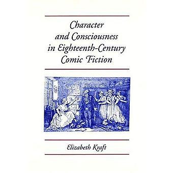Caractère et Consciousness in Eighteenth-century Fiction comique