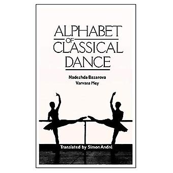 Alphabet of Classical Dance